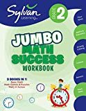 2nd Grade Jumbo Math Success Workbook: Activities, Exercises, and Tips to Help Catch Up, Keep Up, and Get Ahead (Sylvan Math Super Workbooks)